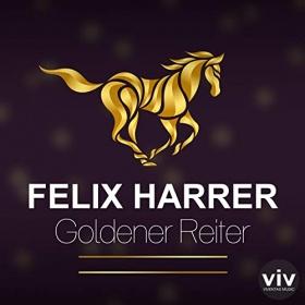 FELIX HARRER - GOLDENER REITER